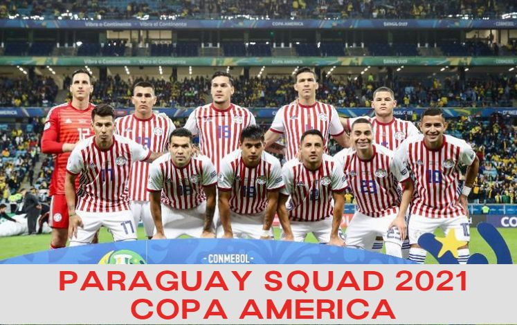 Paraguay squad for Copa America 2021