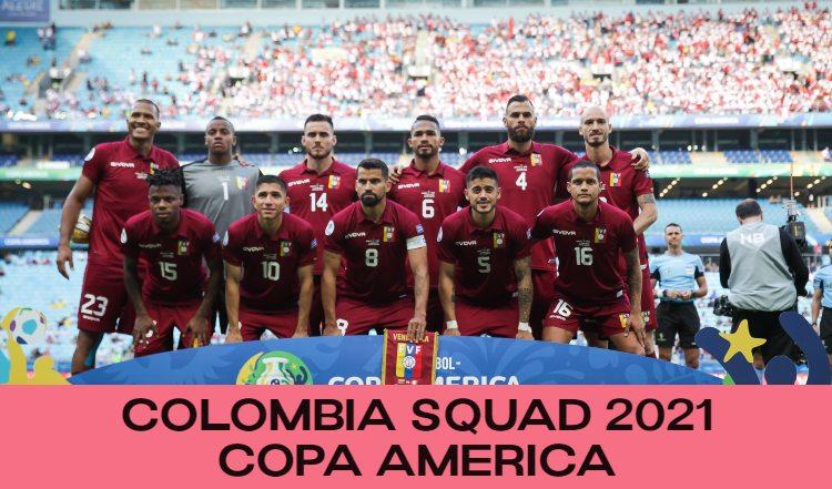 Venezuela Squad Copa America 2021